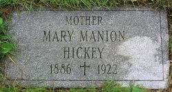 Mary <I>Manion</I> Hickey