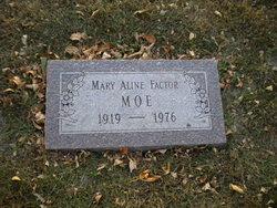 Mary Aline <I>Factor</I> Moe