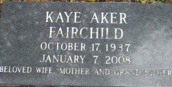 Kaye <I>Aker</I> Fairchild