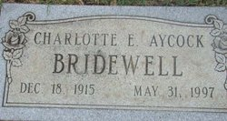 Charlotte E. <I>Aycock</I> Bridewell