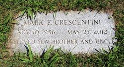 Mark E Crescentini