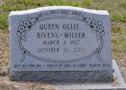 Queen Ollie <I>Bivens</I> Miller