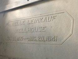 Belle <I>Leinkauf</I> Wellhouse