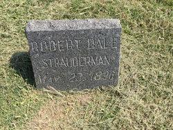 Robert Dale Strauderman