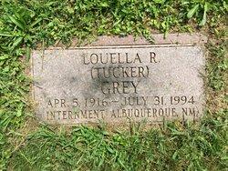 Louella R. <I>Tucker</I> Grey