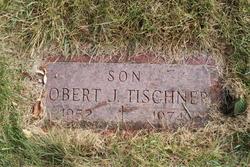 Robert J. Tischner