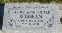 Carol Anne <I>Doutre</I> Rossean