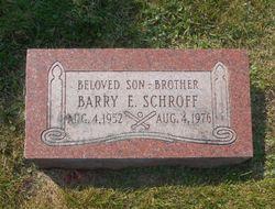 Barry E Schroff
