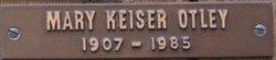 Mary <I>Keister</I> Otley