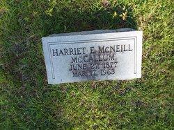 Harriet E <I>McNeill</I> McCallum