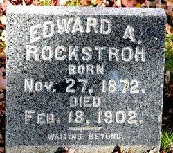 Edward A. Rockstroh