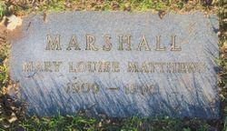 Mary Louise <I>Matthews</I> Marshall