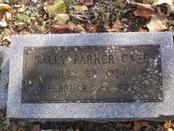 """Sara Lou """"Sally"""" <I>Parker</I> Case"""