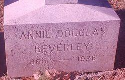 Annie Douglas <I>Gray</I> Beverley