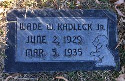 Wade Wellington Kadleck, Jr