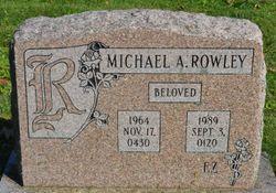 Michael A Rowley