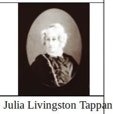 Julia <I>Livingston</I> Tappan
