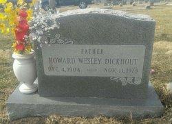Howard Wesley Dickhout