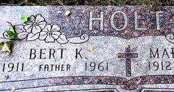 Bert K. Holt