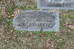 "Iwan ""John"" Mszaneckyj"