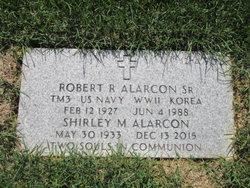 Robert R Alarcon, Sr