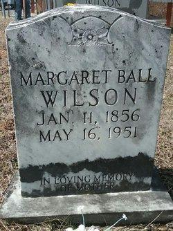 Margaret <I>Ball</I> Wilson