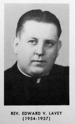 Rev Fr Edward Vincent Lavey, Jr