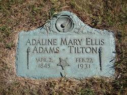 Adaline Mary <I>Ellis</I> Adams-Tilton