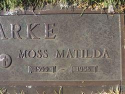 Moss Matilda <I>Edwards</I> Clarke