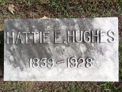 Hattie E. <I>Fraker</I> Hughes