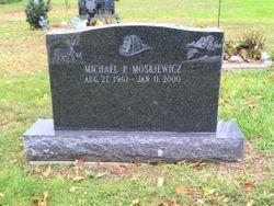Michael P Moskiewicz