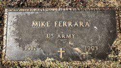 "Michael ""Mike"" Ferrara"
