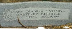 Mary Dianna Yvonne <I>Martinez</I> Beecher