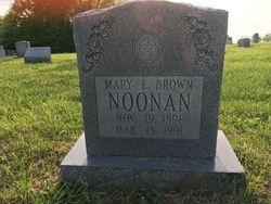 Mary E <I>Brown</I> Noonan