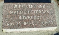 Mattie <I>Peterson</I> Rowberry