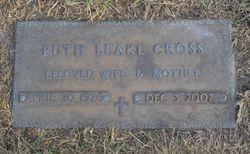 Ruth Stuart <I>Leake</I> Cross