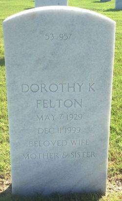Dorothy K Felton