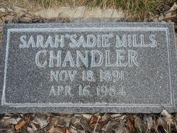 """Sarah """"Sadie"""" <I>Mills</I> Chandler"""