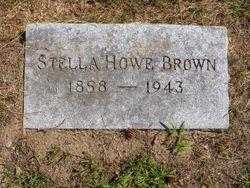 Stella <I>Howe</I> Brown