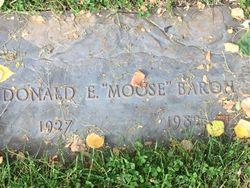 """Donald E. """"Moose"""" Baron"""