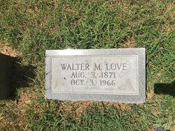 Walter M. Love