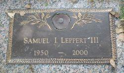 Samuel Ivan Leppert, III