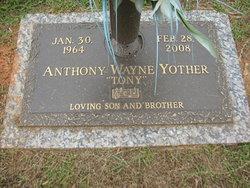 "Anthony Wayne ""Tony"" Yother"