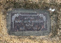 Mary Jane <I>Madsen</I> King