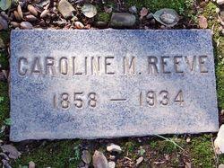 "Caroline Mayo ""Carrie"" <I>Harrison</I> Reeve"