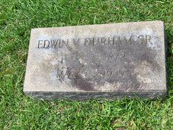 Edwin Vinson Durham Sr.