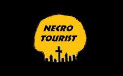 The Necro Tourist