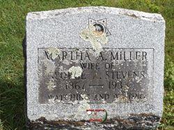 Martha A <I>Miller</I> Stevens
