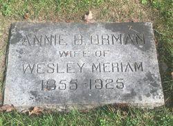 Annie B <I>Orman</I> Meriam