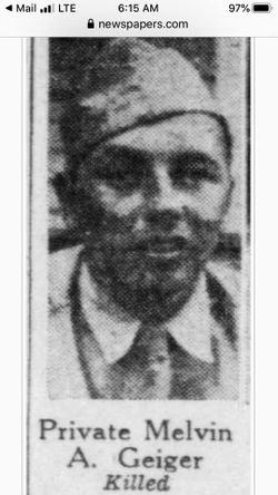 Pvt Melvin Arthur Geiger